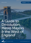 A guide to devolution, metro mayors and the West of England